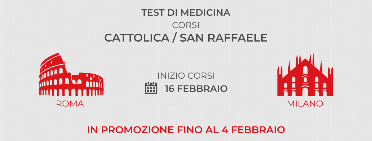 Corsi Cattolica e San Raffaele in promozione