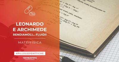 Pillole Testbusters – Fisica: legge di Leonardo e principio di Archimede